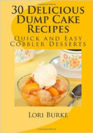 Lori Burke's 30 Delicious Dump Cake Recipes